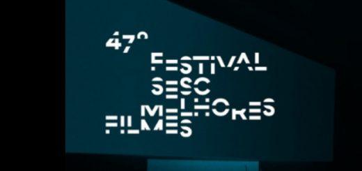 47º Festival Sesc Melhores Filmes acontece de 14 de abril a 5 de maio - Foto: Divulgação - Blog do Arcanjo 2021